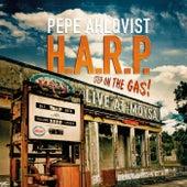 Step on the Gas - Live at Möysä de Pepe Ahlqvist H.A.R.P.