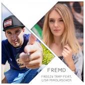 Fremd von Freezy Trap