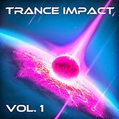 Trance Impact, Vol. 1 by Various Artists