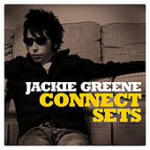 Connect Sets Jackie Greene (Sony Exclusive) by Jackie Greene