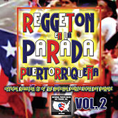 Reggeton En La Parada Puertorriqueña Vol. 2 by Various Artists