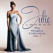 Julie London's Singles Collection (Vol. 1) by Julie London