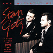 The Best Of The Verve Years Vol.1 by Stan Getz