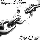 The Chain by Bryan L Tran