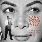 Sax - Voz by Elizeth Cardoso