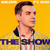 The Show by Aslove