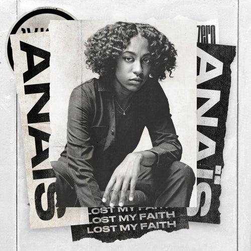 Lost My Faith by Anaïs