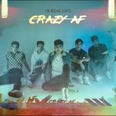 Crazy AF by In Real Life