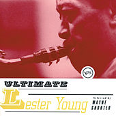 Ultimate Lester Young von Lester Young