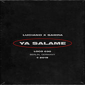 Ya Salame by Luciano