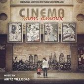 Cinema mon amour (Original Motion Picture Soundtrack) de Aritz Villodas
