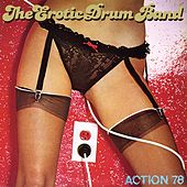 Action 78 by Erotic Drum Band