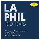 Works and Arrangements by Stravinsky by Los Angeles Philharmonic