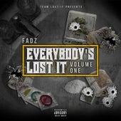 Everybody's Lost It von Fadzieman