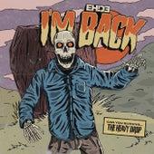 I'm Back by EH!DE
