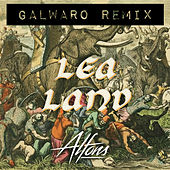 Lea Land (Galwaro Remix) by Alfons