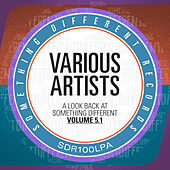 A Look Back At Something Different Vol. 5.1 by Various Artists