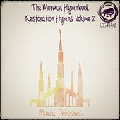 The Mormon Hymnbook: Restoration Hymns Volume 2 by LDS Piano