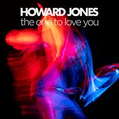 The One to Love You von Howard Jones