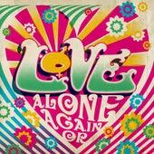 Alone Again Or de Love