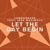 Let the Day Begin de Lemongrass