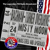 Legendary FM Broadcasts - Misty Moon, Halifax NS Canada 24th September 1984 de Bachman-Turner Overdrive