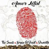 Amor letal (feat. Bryan el dmnt & Danielito) by Small