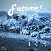 Eres Ep de Future