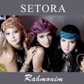 Rahmonim by Setora