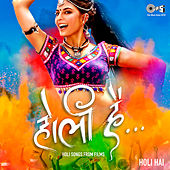 Holi Hai (Holi Songs Films) by Various Artists