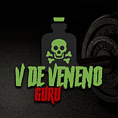 V de Veneno by Guru Rap