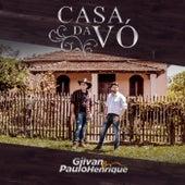 Casa da Vó de Gilvan e Paulo Henrique