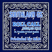 Rollcall (Southland Style) by Southland Gs