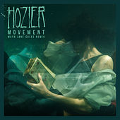 Movement (Maya Jane Coles Remix) by Hozier
