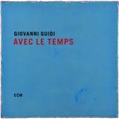 Avec le temps de Giovanni Guidi