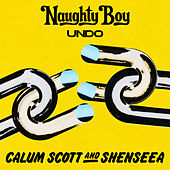 Undo by Naughty Boy, Calum Scott & Shenseea