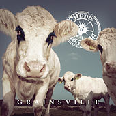 Grainsville by Steve 'n' Seagulls