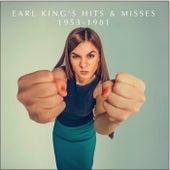 Earl King's Hits & Misses 1953-1981 by Earl King