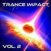 Trance Impact, Vol. 2 by Various Artists