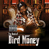 The Book of Bird Money: The Name Speaks for Itself by Bird Money