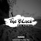 Fantastic by Black Beats