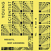 Results, Not Answers von Young Scientist