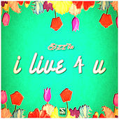 I Live 4 You by Sizzla