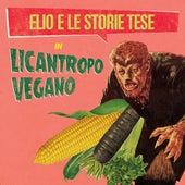 Licantropo Vegano de Elio e le Storie Tese