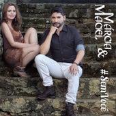 #Semvocê de Márcia e Maciel