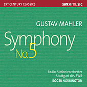 Mahler: Symphony No. 5 in C-Sharp Minor (Live) by Radio-Sinfonieorchester Stuttgart des SWR