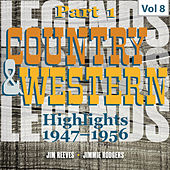 Country & Western Highlights, Pt. 1: Vol. 8, Jim Reeves & Jimmie Rodgers by Various Artists