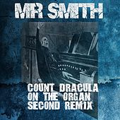 Count Dracula on the Organ (Second Remix) de Mr. Smith