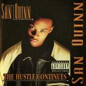 The Hustle Continues by San Quinn