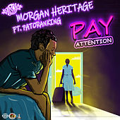 Pay Attention by Morgan Heritage